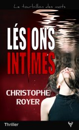 Lésions intimes - Christophe Royer