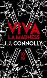 Viva La Madness - J.J. Connolly