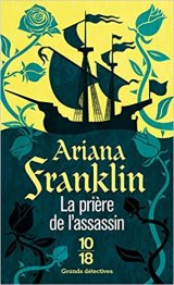 La prière de l'assassin - Ariana Franklin