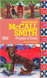 Precious et Grace -Alexander McCall Smith