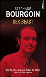 Sex beast - Stephane Bourgoin