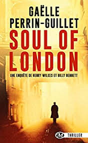 Soul of London - Gaëlle Perrin-Guillet