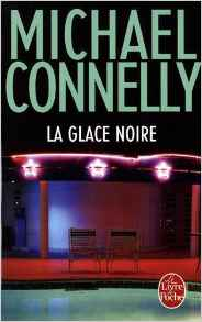 La Glace noir - Michael Connelly