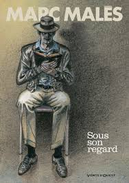 Sous son regard - Album - Marc Malès