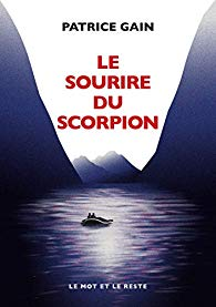 Le sourire du scorpion - Patrice Gain