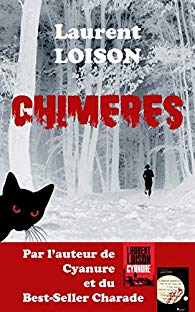 Chimères- Laurent Loison
