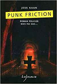 Punk Friction - Jess Kaan