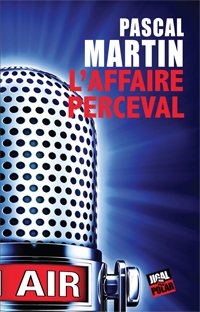 L'Affaire Perceval - Martin Pascal
