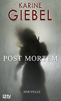 Post Mortem - Karine Giebel