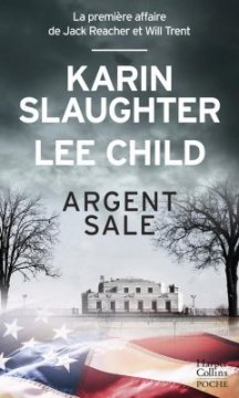 Argent sale - Karin Slaughtert - Lee Child