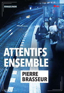 Attentifs ensemble-Pierre Brasseur