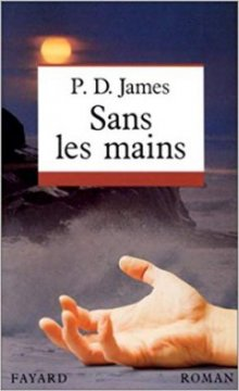 Sans les mains - P.D James