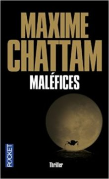 Maléfices -Maxime Chattam
