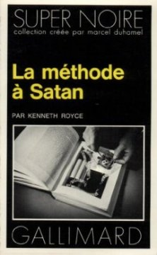 La Méthode à Satan - Kenneth Royce