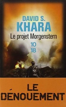 Le projet Morgenstern - David S. Khara