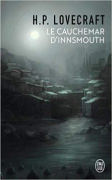 Le cauchemar d'Innsmouth - H.P Lovecraft