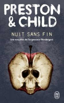Nuit sans fin - Douglas Preston - Lincoln Child