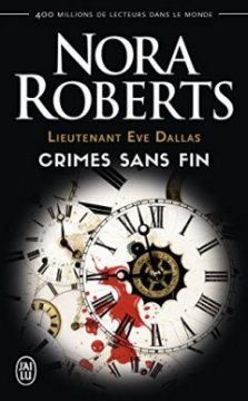 Lieutenant Eve dallas : crimes sans fin - Nora Roberts