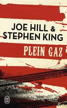 Plein gaz - Joe Hill - Stephen King
