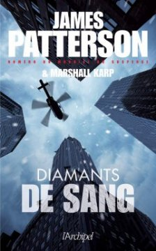 Diamants de sang - James Patterson & Marshall Karp