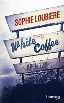 White Coffee - Sophie Loubiere