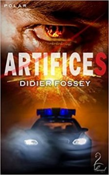 Artifices - Didier Fossey
