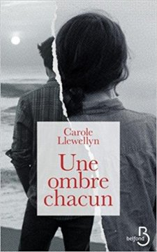 Une ombre chacun - Carole Llewellyn