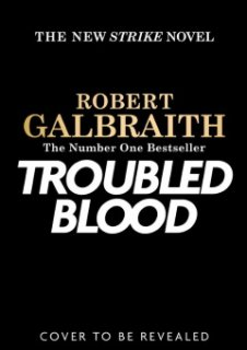 Troubled Blood, le nouveau polar signé Robert Galbraith