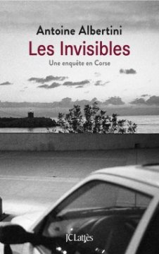 Les Invinsibles - Antoine Albertini