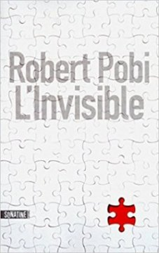 L'invisible - Robert Pobi