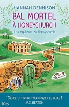 Bal mortel à Honeychurch - Hannah Dennison