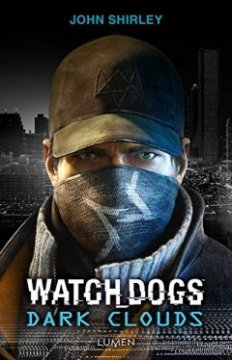 Watch Dogs Dark Clouds - John Shirley