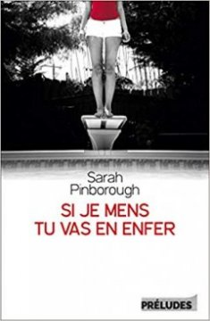 Si je mens, tu vas en enfer - Sarah Pinborough