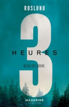 Trois heures - Anders Roslund
