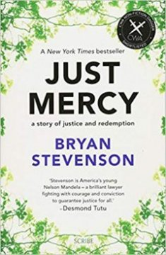 Just Mercy : a story of justice and redemption