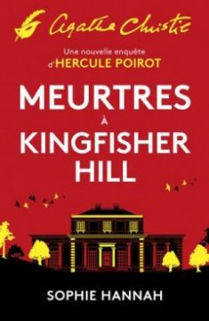 Meurtres à Kingfisher Hill - Sophie Hannah