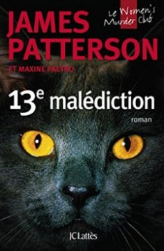13e malédiction - James Patterson - Maxine Paetro
