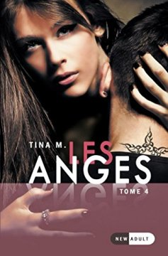 Les Anges : Tome 4 - Tina M.