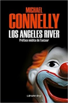 Los Angeles River - Michael Connelly