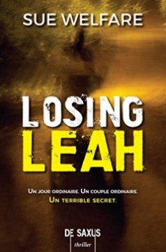 Losing Leah - Sue Welfare