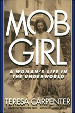 Mob Girl : A Woman's Life in the Underworld