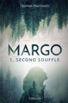 Margo - TOME 1 : Second souffle - Thomas Martinetti