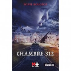 Chambre 312 - Sylvie Bougeot