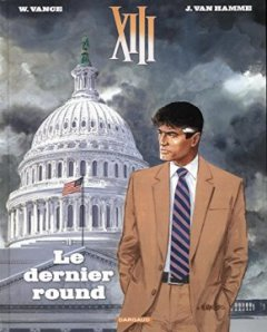 XIII - Nouvelle collection - tome 19 - Le dernier round - William Vance - Jean Van Hamme -