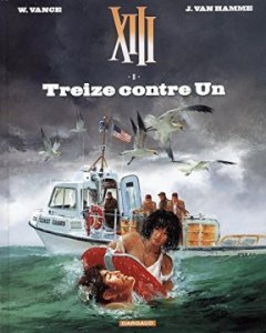 XIII - Nouvelle collection - tome 8 - Treize contre un - William Vance - Jean Van Hamme -