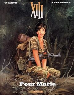 XIII - Nouvelle collection - tome 9 - Pour Maria - William Vance - Jean Van Hamme -