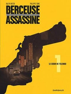 Berceuse assassine - tome 1 - Le coeur de Telenko - Tome