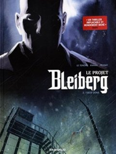 Projet Bleiberg (Le) - tome 2 - Deep Zone - S - S -