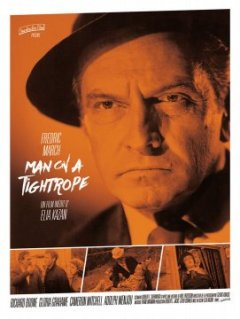 Man on a tighrope - Elia Kazan