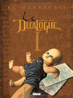 Le Décalogue, Tome 1 : Le manuscrit - Jean d' Ormesson